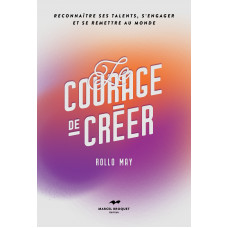 LE COURAGE DE CRÉER / Rollo May