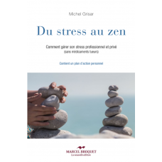 DU STRESS AU ZEN / Michel Grisar / Version Numérique