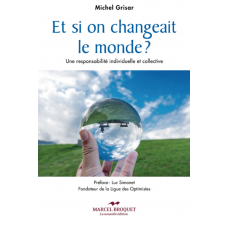 ET SI ON CHANGEAIT LE MONDE? / Michel Grisar