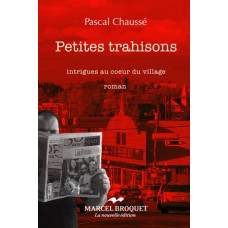 PETITES TRAHISONS / Pascal Chauss